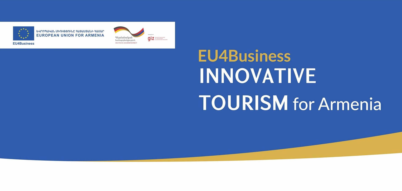 «ԵՄ-ն՝ բիզնեսի համար» նախաձեռնությունն աջակցում է Հայաստանում զբոսաշրջության ոլորտի զարգացմանը՝ «Covid-19-ի պայմաններում նորարարական տուրիզմին ուղղված նպատակային դրամաշնորհների մրցույթի» մ